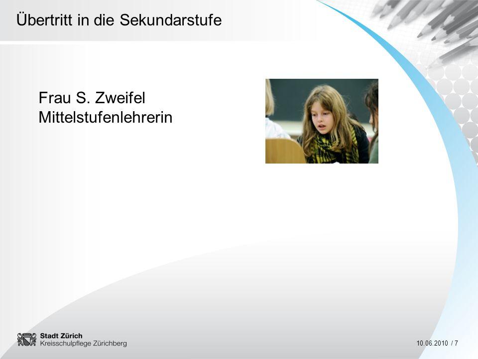 Frau S. Zweifel Mittelstufenlehrerin