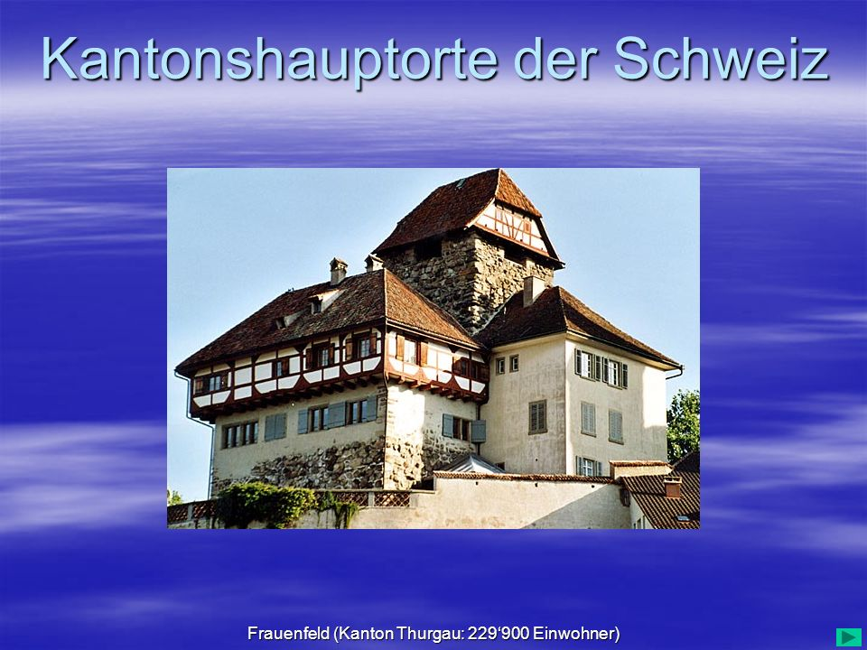 Frauenfeld (Kanton Thurgau: 229'900 Einwohner)