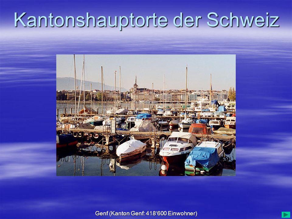 Genf (Kanton Genf: 418'600 Einwohner)
