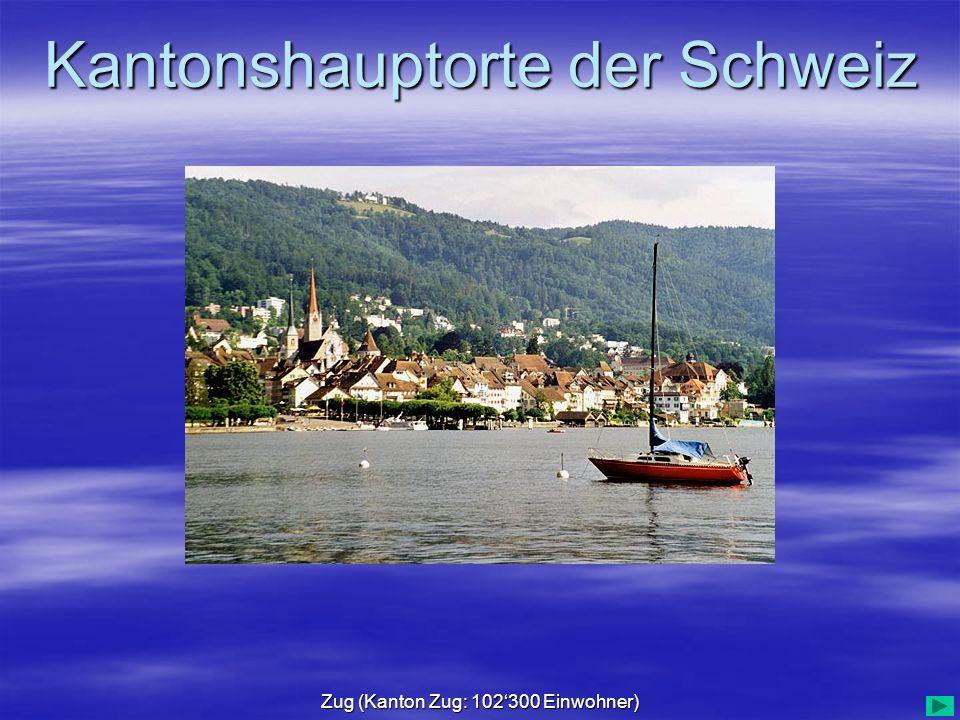 Zug (Kanton Zug: 102'300 Einwohner)
