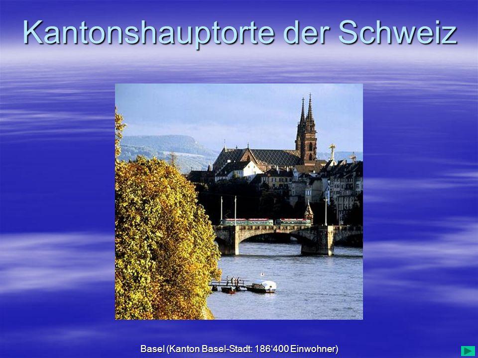 Basel (Kanton Basel-Stadt: 186'400 Einwohner)