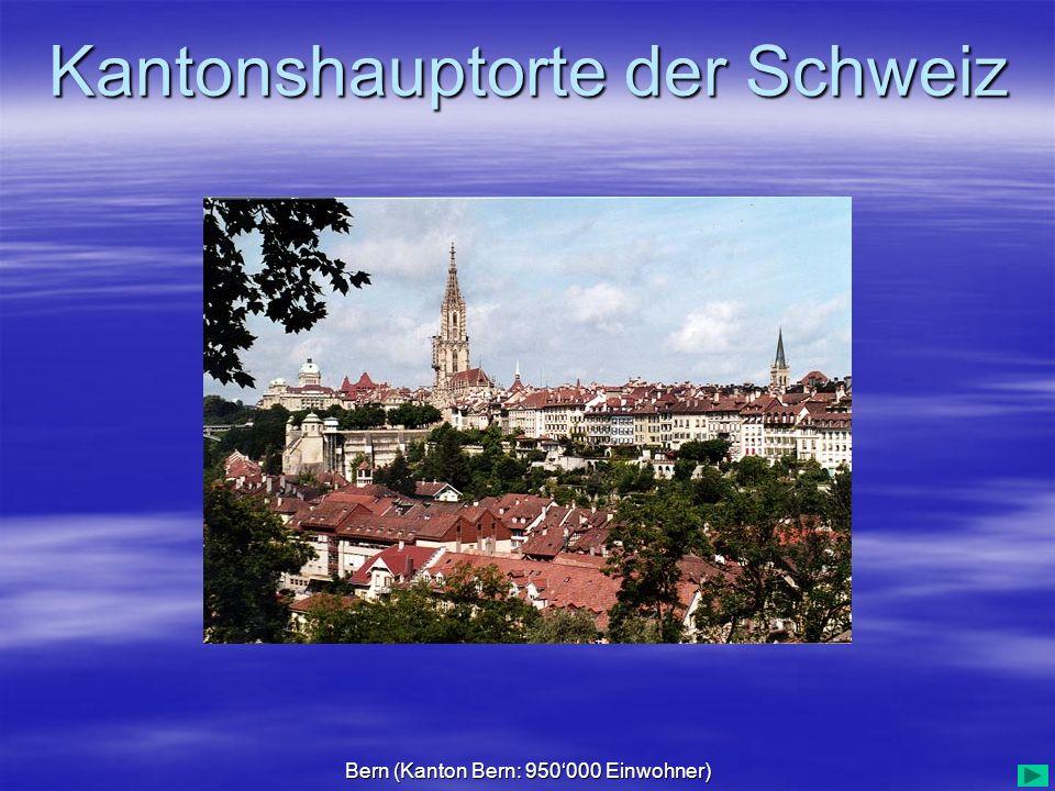 Bern (Kanton Bern: 950'000 Einwohner)