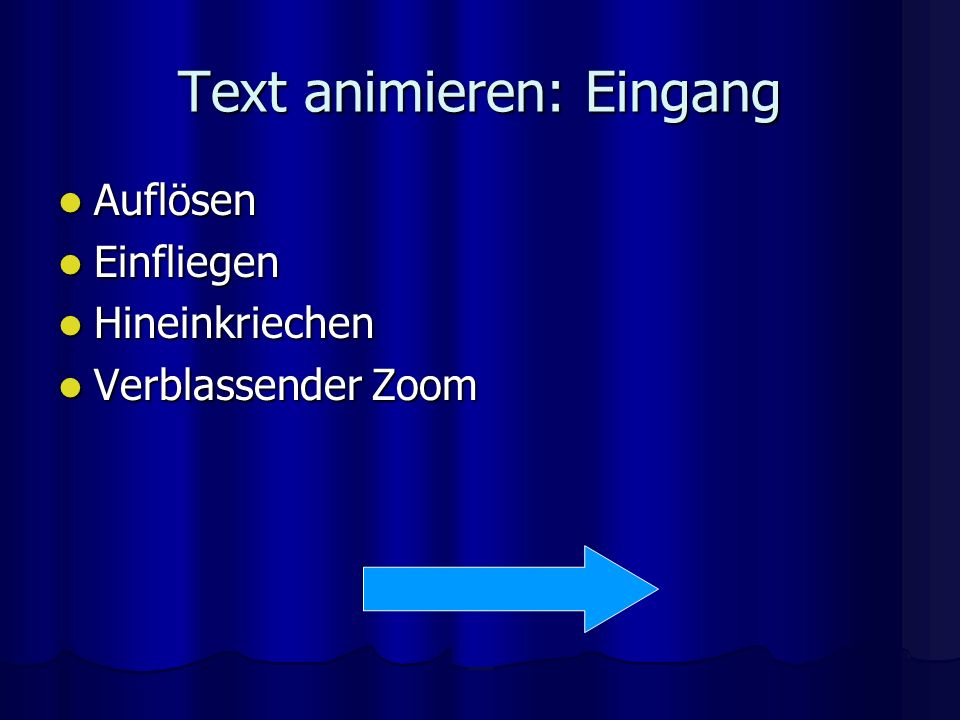Text animieren: Eingang