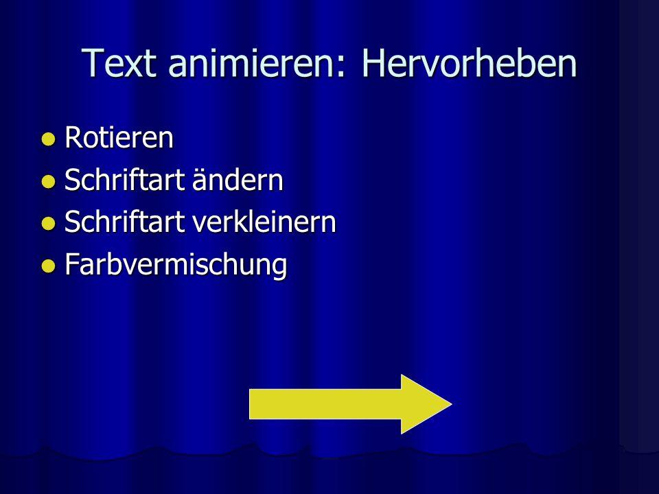 Text animieren: Hervorheben