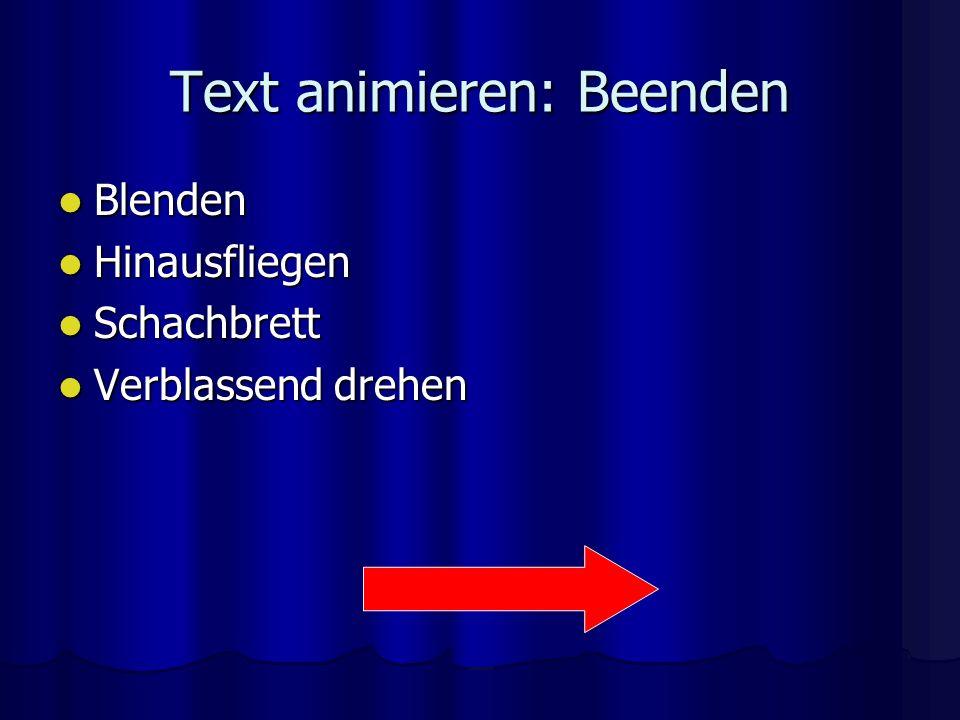 Text animieren: Beenden