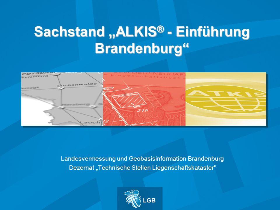 """Sachstand """"ALKIS® - Einführung Brandenburg"""