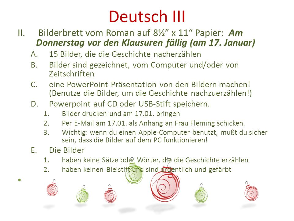 Deutsch III Bilderbrett vom Roman auf 8½ x 11 Papier: Am Donnerstag vor den Klausuren fällig (am 17. Januar)