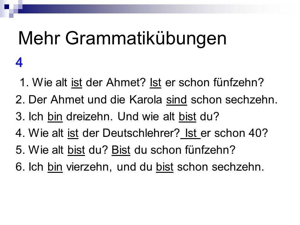 Mehr Grammatikübungen