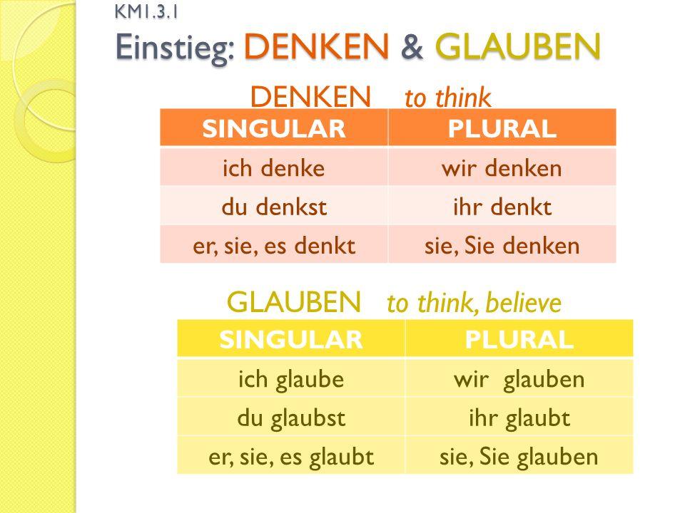 KM1.3.1 Einstieg: DENKEN & GLAUBEN