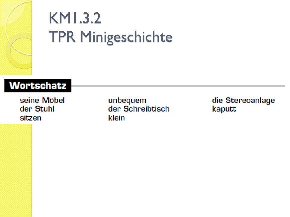 KM1.3.2 TPR Minigeschichte