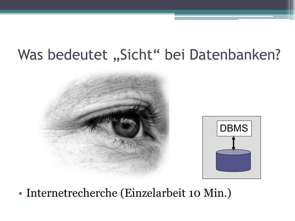 """Was bedeutet """"Sicht bei Datenbanken"""