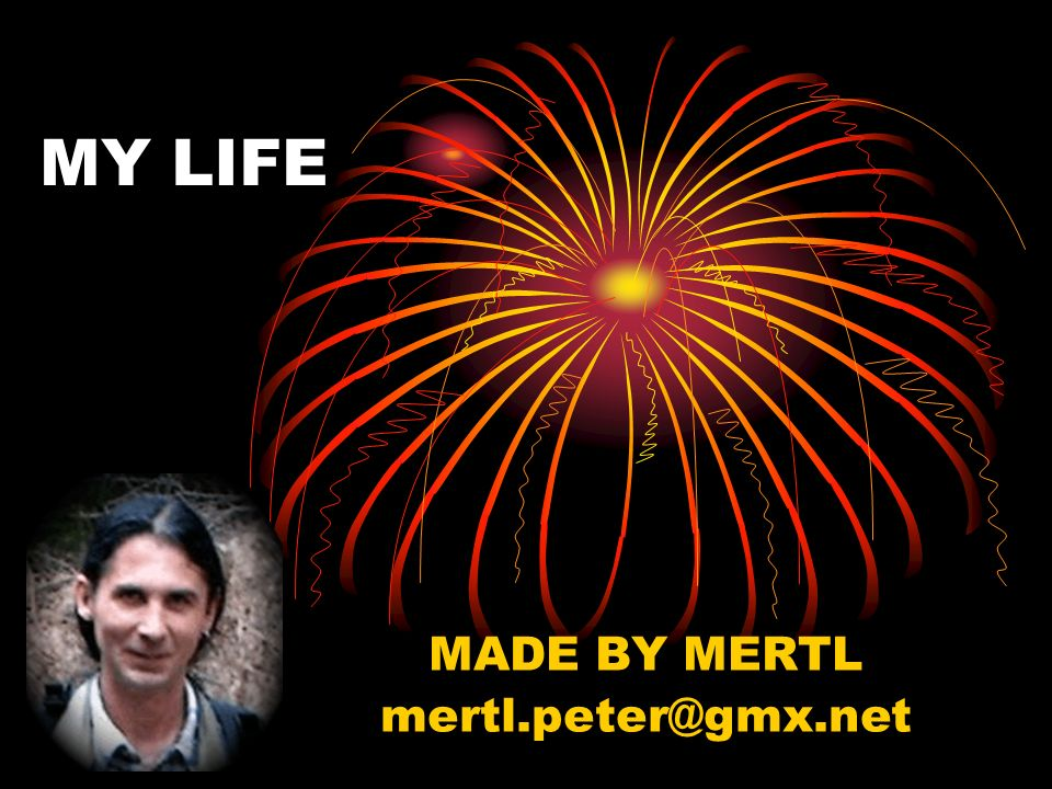 MADE BY MERTL mertl.peter@gmx.net