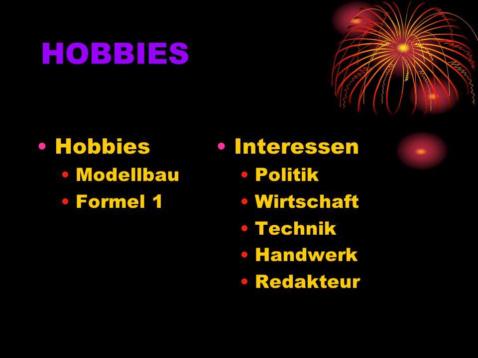 HOBBIES Hobbies Interessen Modellbau Formel 1 Politik Wirtschaft
