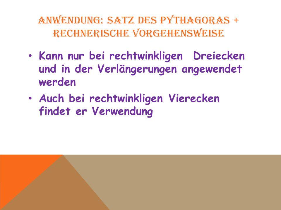 Anwendung: Satz des Pythagoras + rechnerische Vorgehensweise