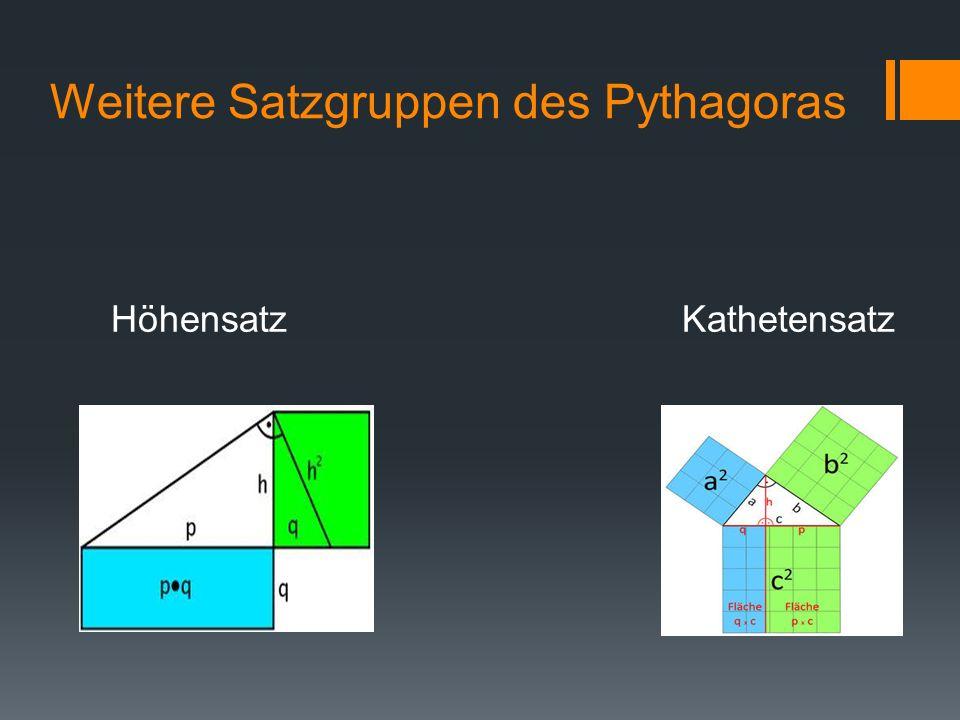 Weitere Satzgruppen des Pythagoras