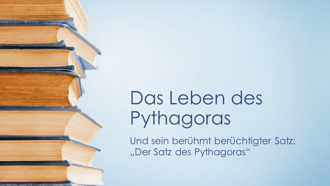 Das Leben des Pythagoras