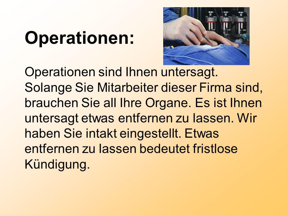 Operationen: