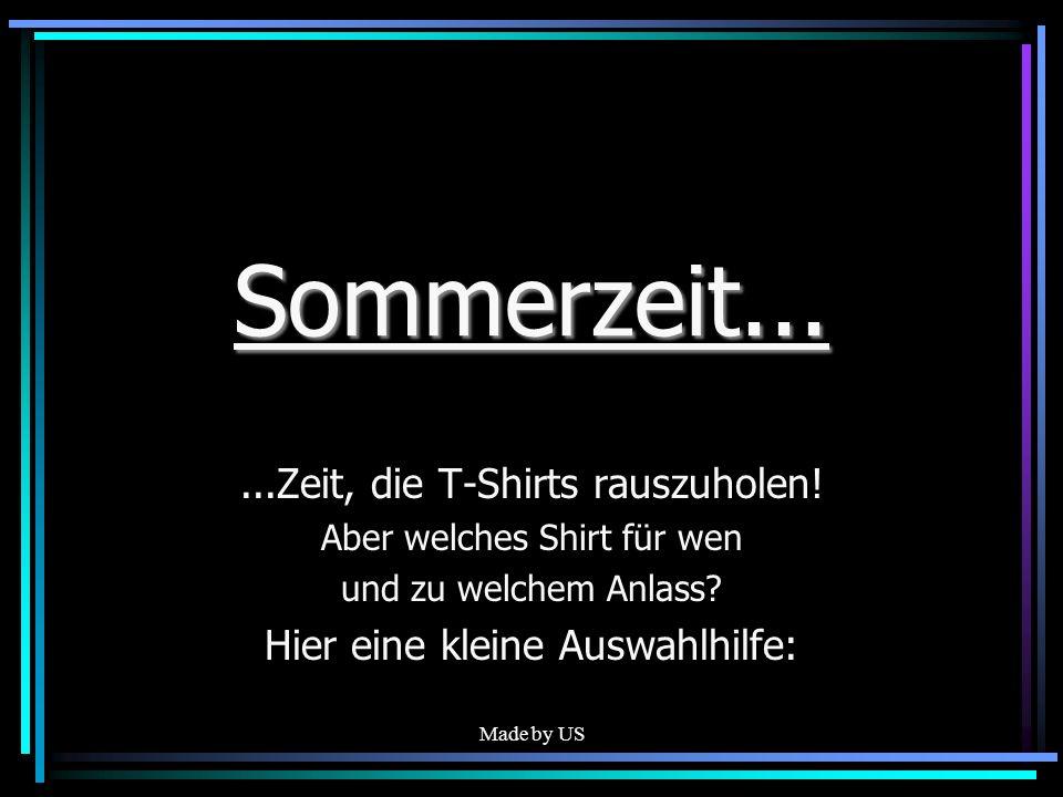 Sommerzeit... ...Zeit, die T-Shirts rauszuholen!