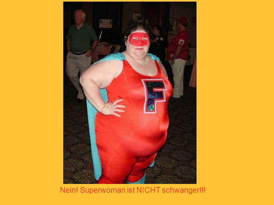 Nein! Superwoman ist NICHT schwanger!!!