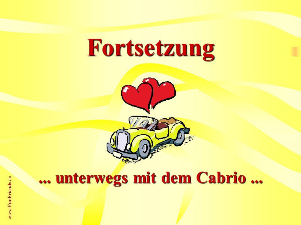 ... unterwegs mit dem Cabrio ...