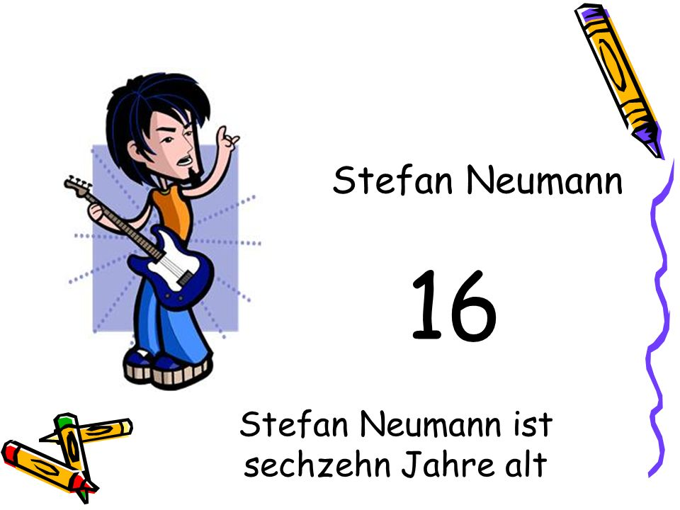 Stefan Neumann ist sechzehn Jahre alt