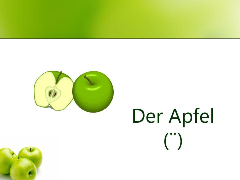 Der Apfel (¨)