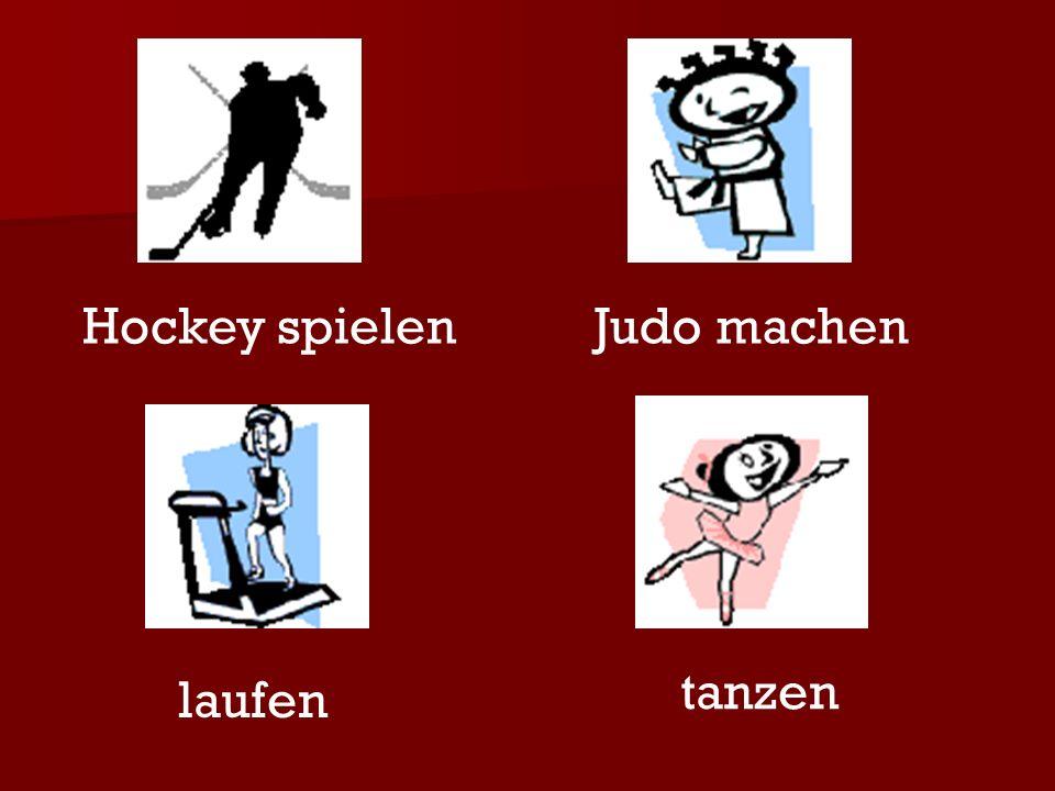 Hockey spielen Judo machen tanzen laufen
