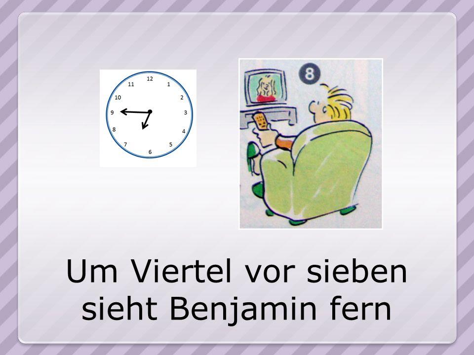 Um Viertel vor sieben sieht Benjamin fern
