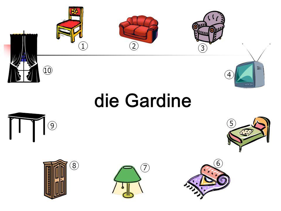 1 2 3 10 4 die Gardine 5 9 6 8 7