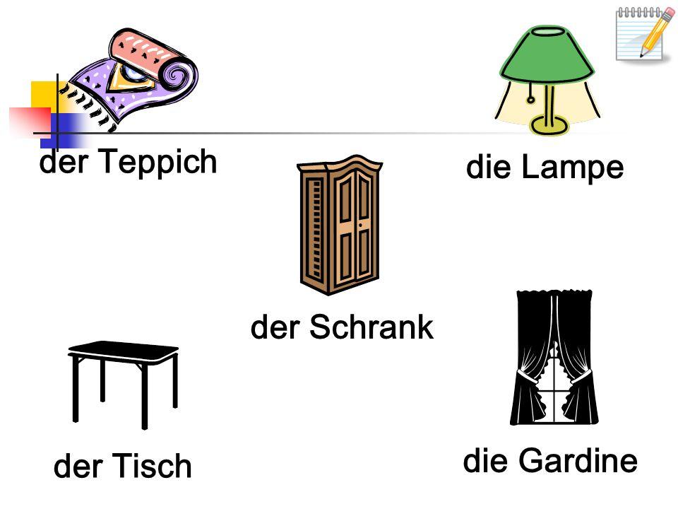 der Teppich die Lampe der Schrank die Gardine der Tisch