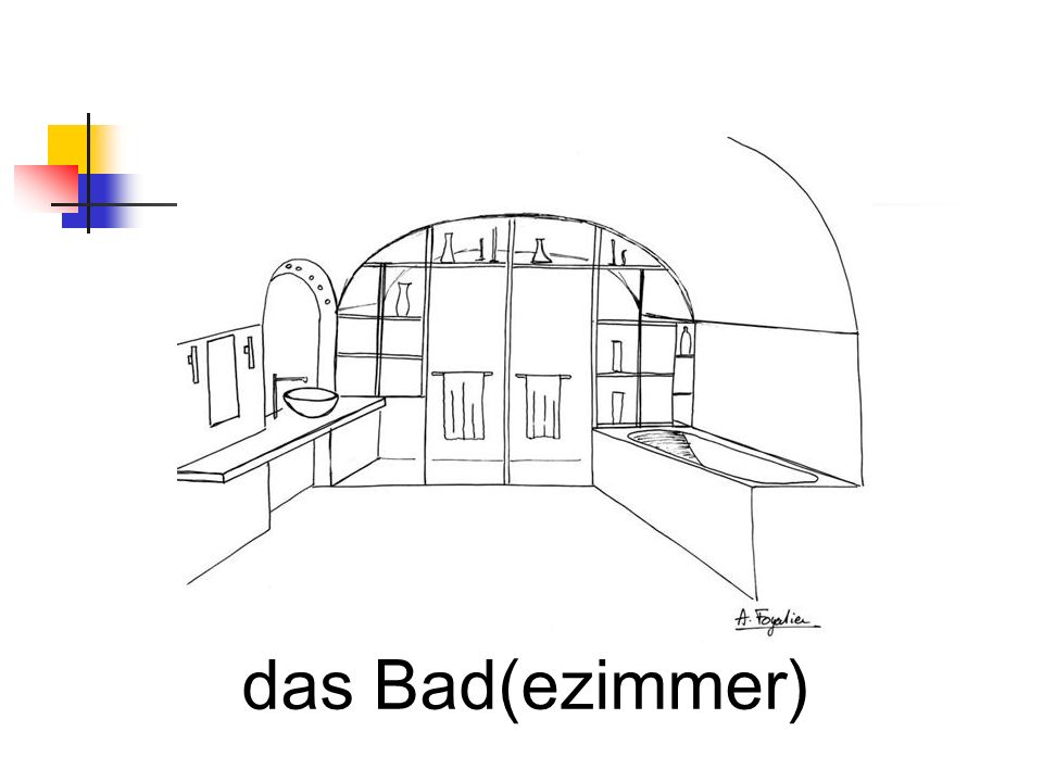 das Bad(ezimmer)