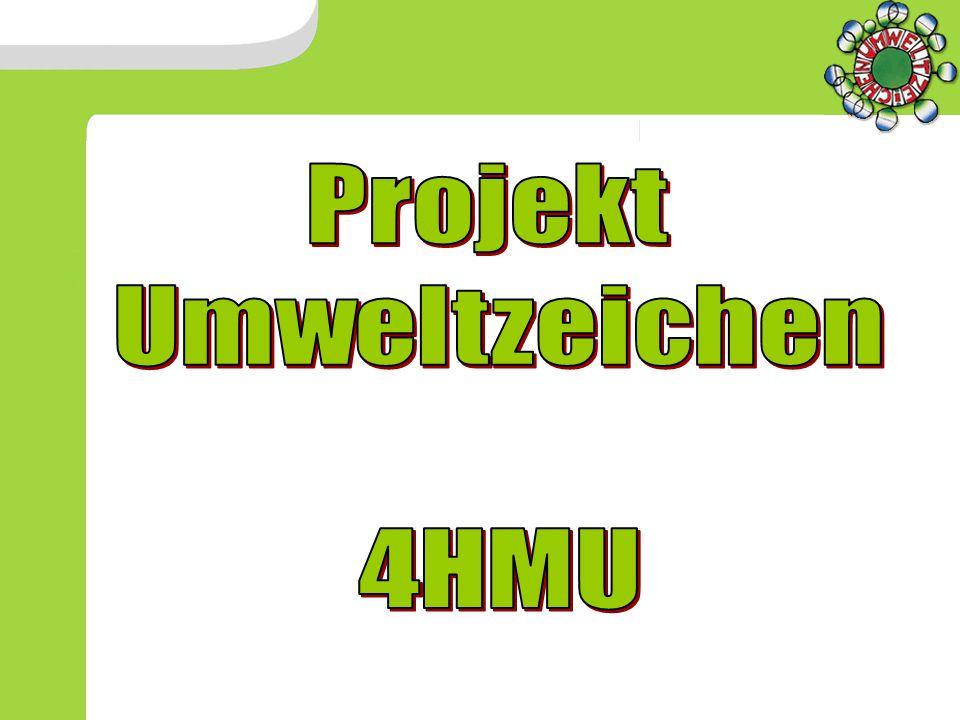 Projekt Umweltzeichen 4HMU