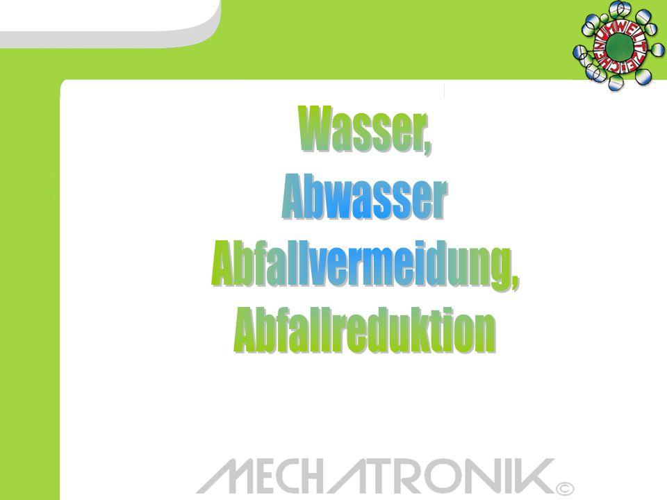 Wasser, Abwasser Abfallvermeidung, Abfallreduktion