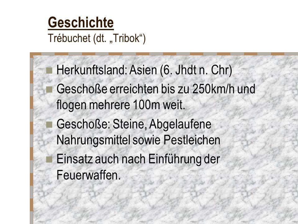 """Geschichte Trébuchet (dt. """"Tribok )"""
