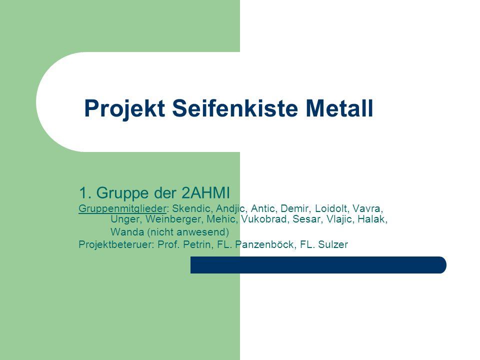Projekt Seifenkiste Metall