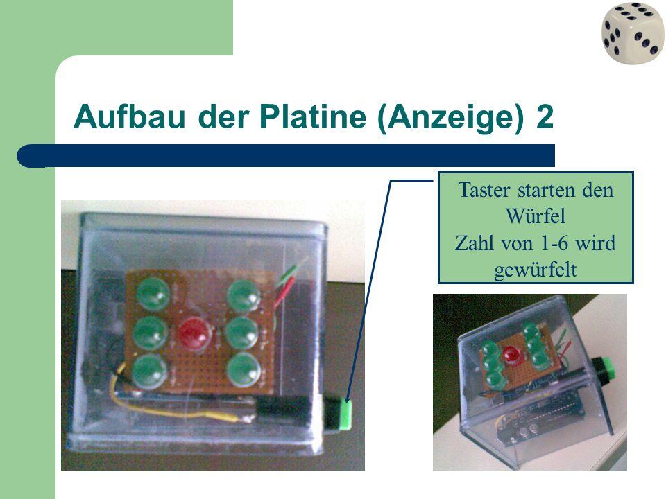 Aufbau der Platine (Anzeige) 2