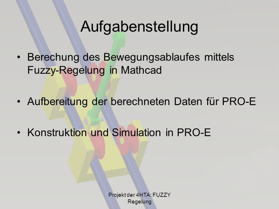 Projekt der 4HTA: FUZZY Regelung