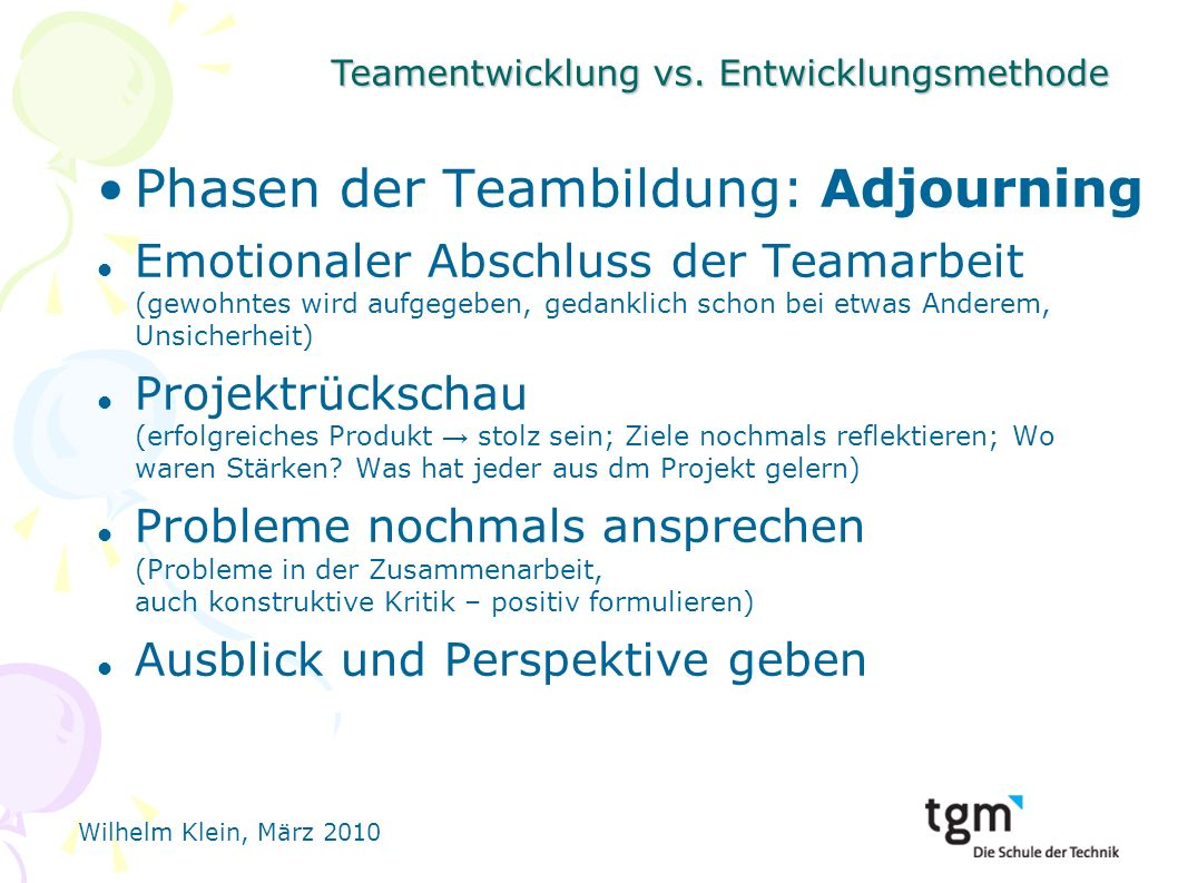 Phasen der Teambildung: Adjourning