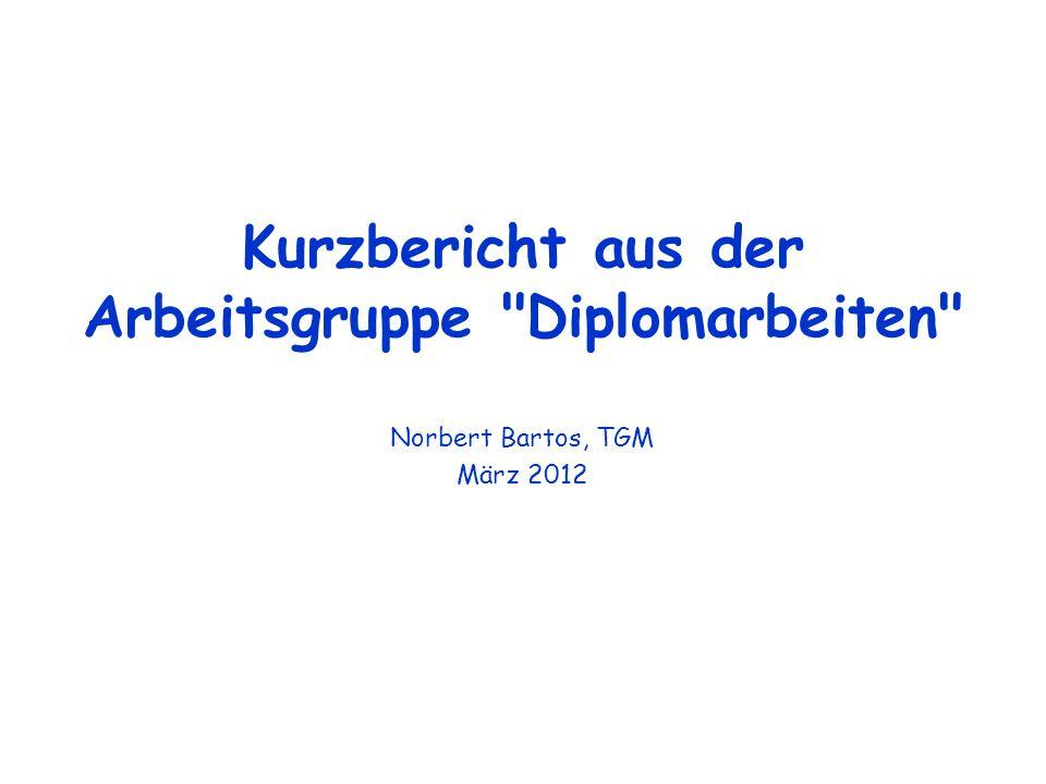 Kurzbericht aus der Arbeitsgruppe Diplomarbeiten