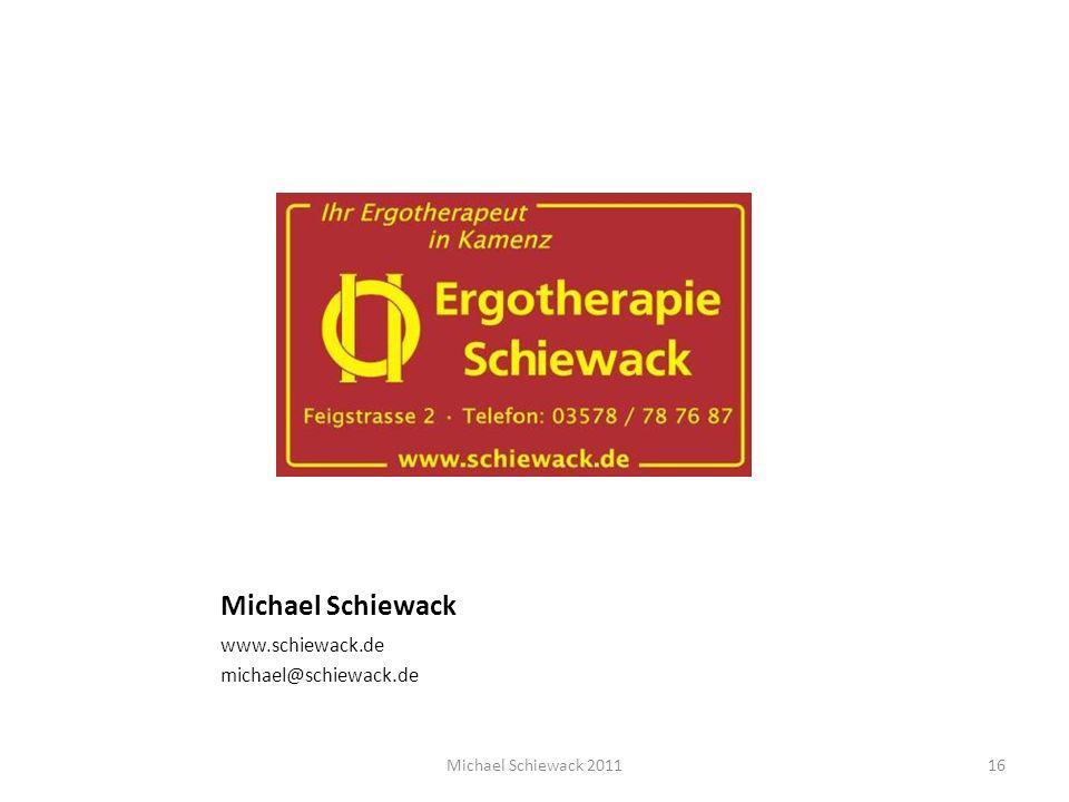 Michael Schiewack www.schiewack.de michael@schiewack.de