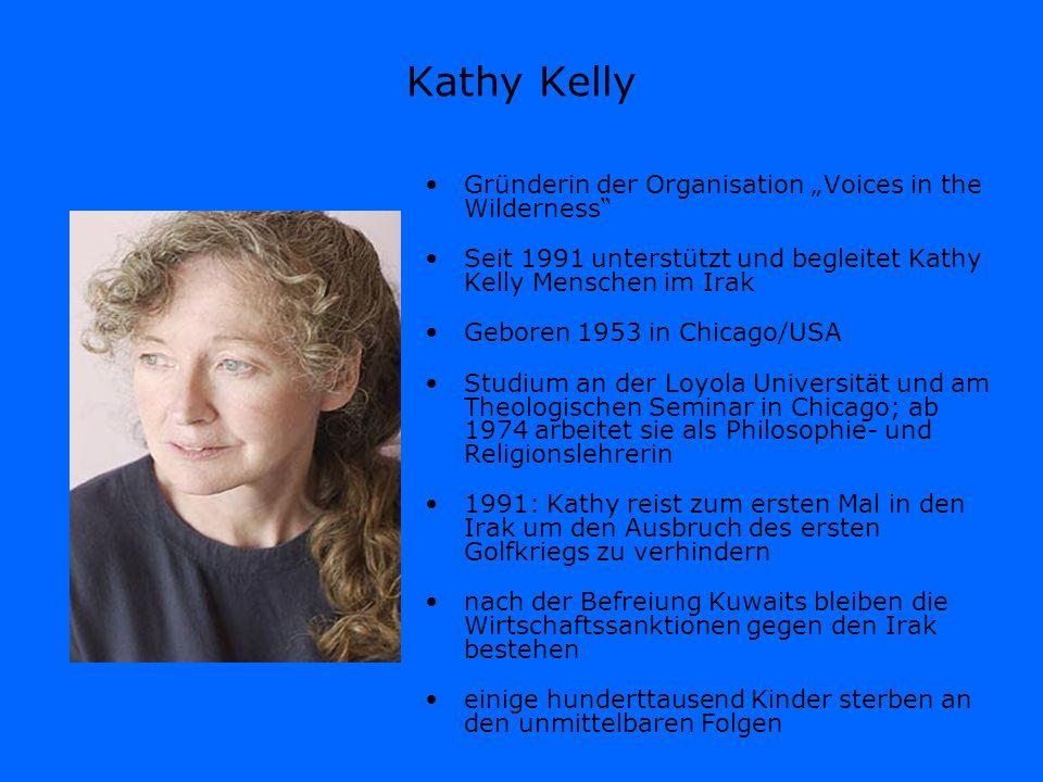 """Kathy Kelly Gründerin der Organisation """"Voices in the Wilderness"""