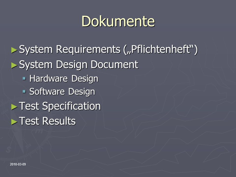 "Dokumente System Requirements (""Pflichtenheft ) System Design Document"