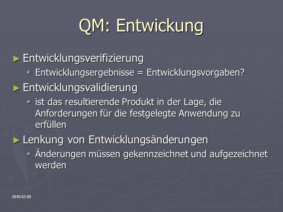QM: Entwickung Entwicklungsverifizierung Entwicklungsvalidierung