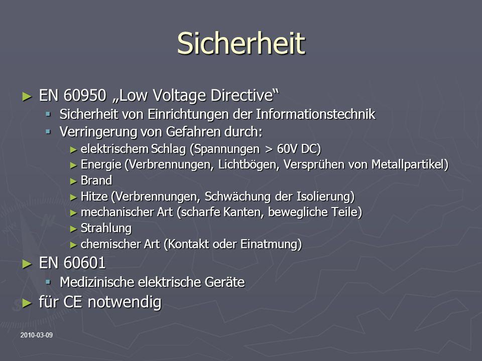 """Sicherheit EN 60950 """"Low Voltage Directive EN 60601 für CE notwendig"""