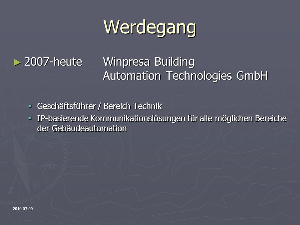 Werdegang 2007-heute Winpresa Building Automation Technologies GmbH