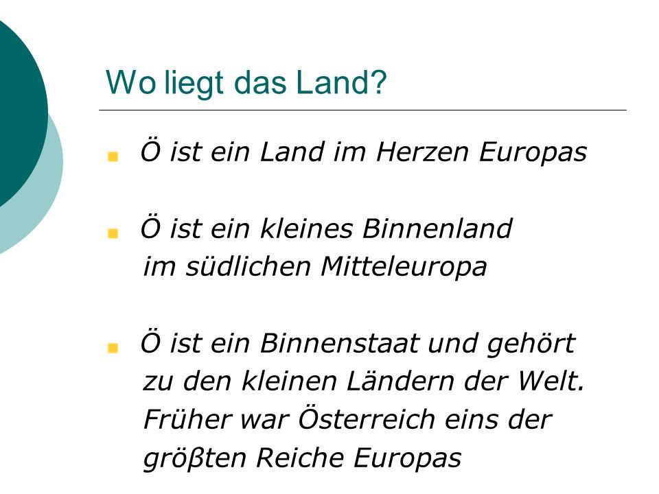 Wo liegt das Land Ö ist ein Land im Herzen Europas