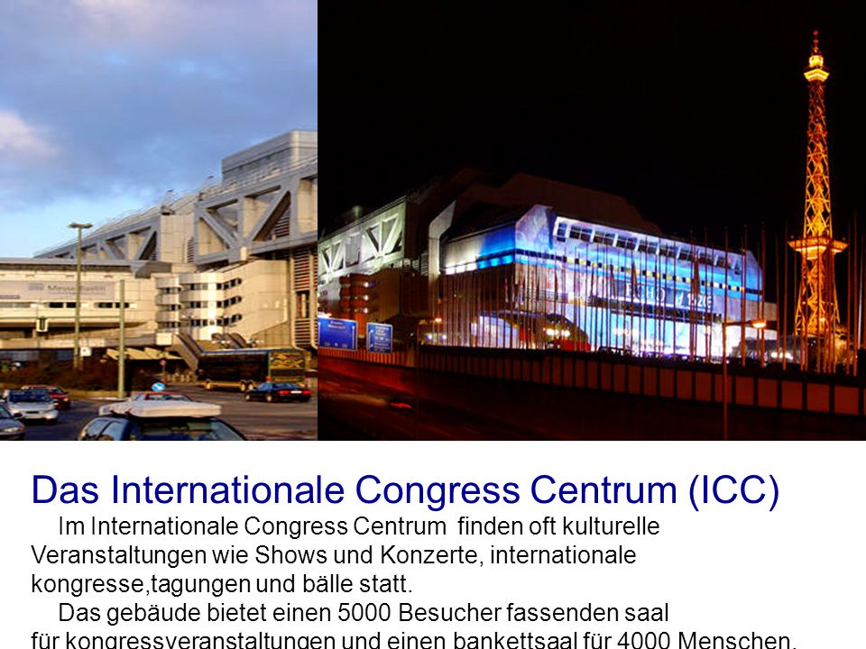 Das Internationale Congress Centrum (ICC)
