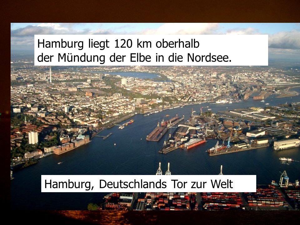 Hamburg liegt 120 km oberhalb