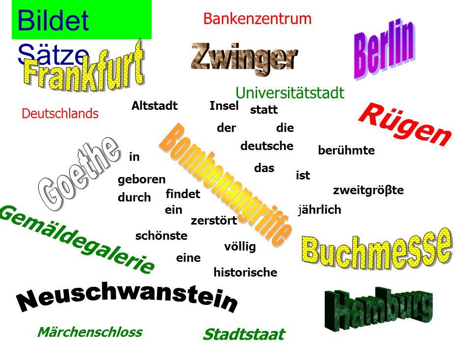 Bildet Sätze Rügen Berlin Frankfurt Zwinger Goethe Bombenangriffe