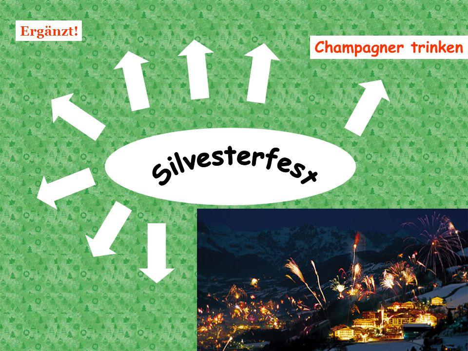 Ergänzt! Champagner trinken Silvesterfest